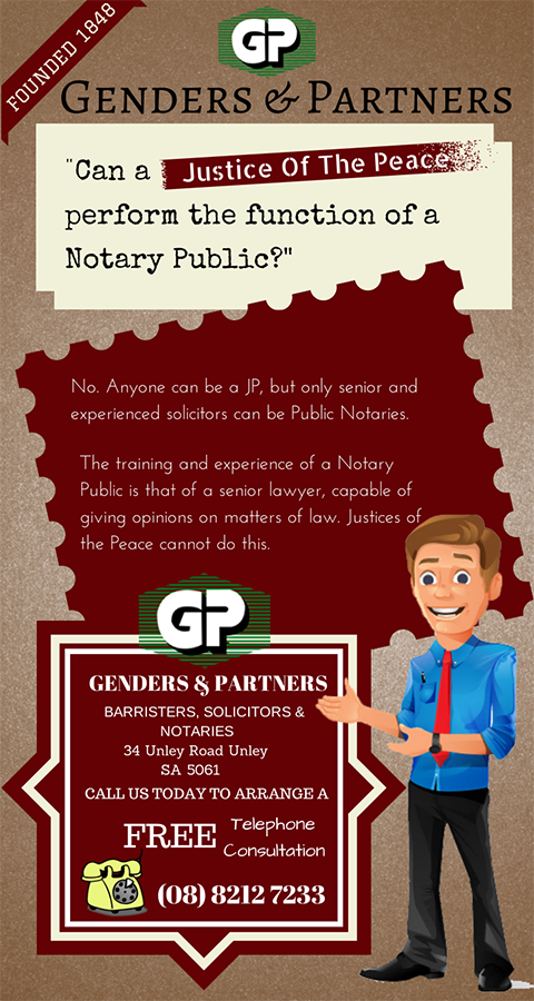 Genders and Partners | Can a Justice of the Peace perform the functions of a Notary Public - Lawyer Adelaide
