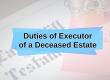 Duties of Executor of a Deceased Estate