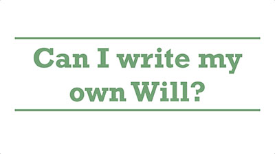 Can I write my own Will? | Genders - Adelaide