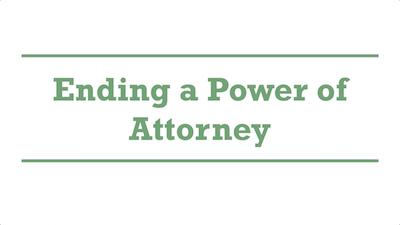 Ending a Power of Attorney