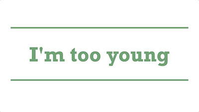I'm too young | Genders - Adelaide