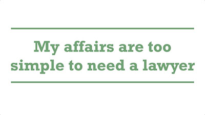 My affairs are too simple to need a lawyer | Genders - Adelaide