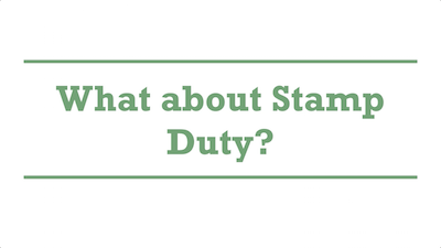 What about Stamp Duty?