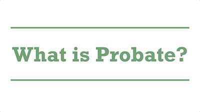 What is Probate? | Genders - Adelaide