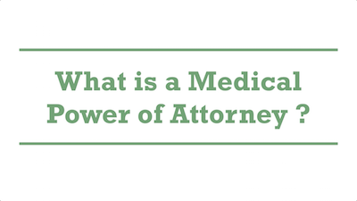 What is a Medical Power of Attorney?