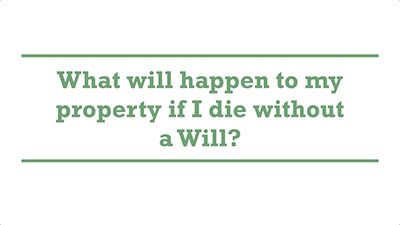 What will happen to my property if I die without a Will? | Genders - Adelaide
